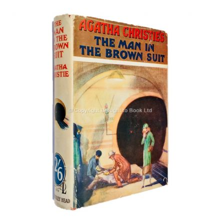 The Man in the Brown Suit by Agatha Christie Half-Crown Edition (first thus) The Bodley Head 1936